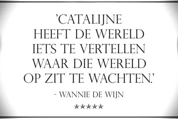 Catalijne, zangeres theater_quote Wannie de Wijn