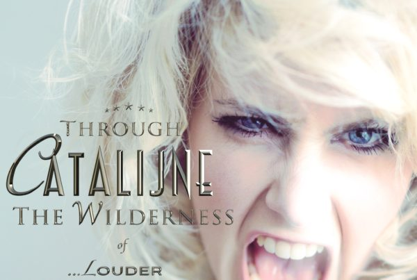 Louder van het album Through the Wilderness door Catalijne