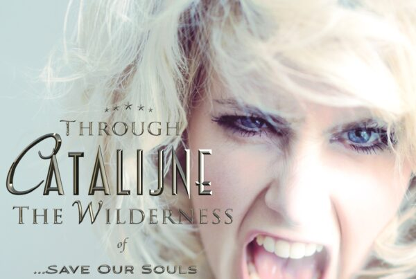 Lied Save Our Souls van het album Through the Wilderness van theater zangeres Catalijne